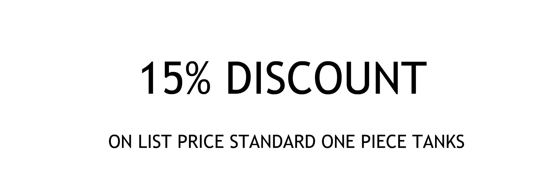 15% off standard one piece tanks